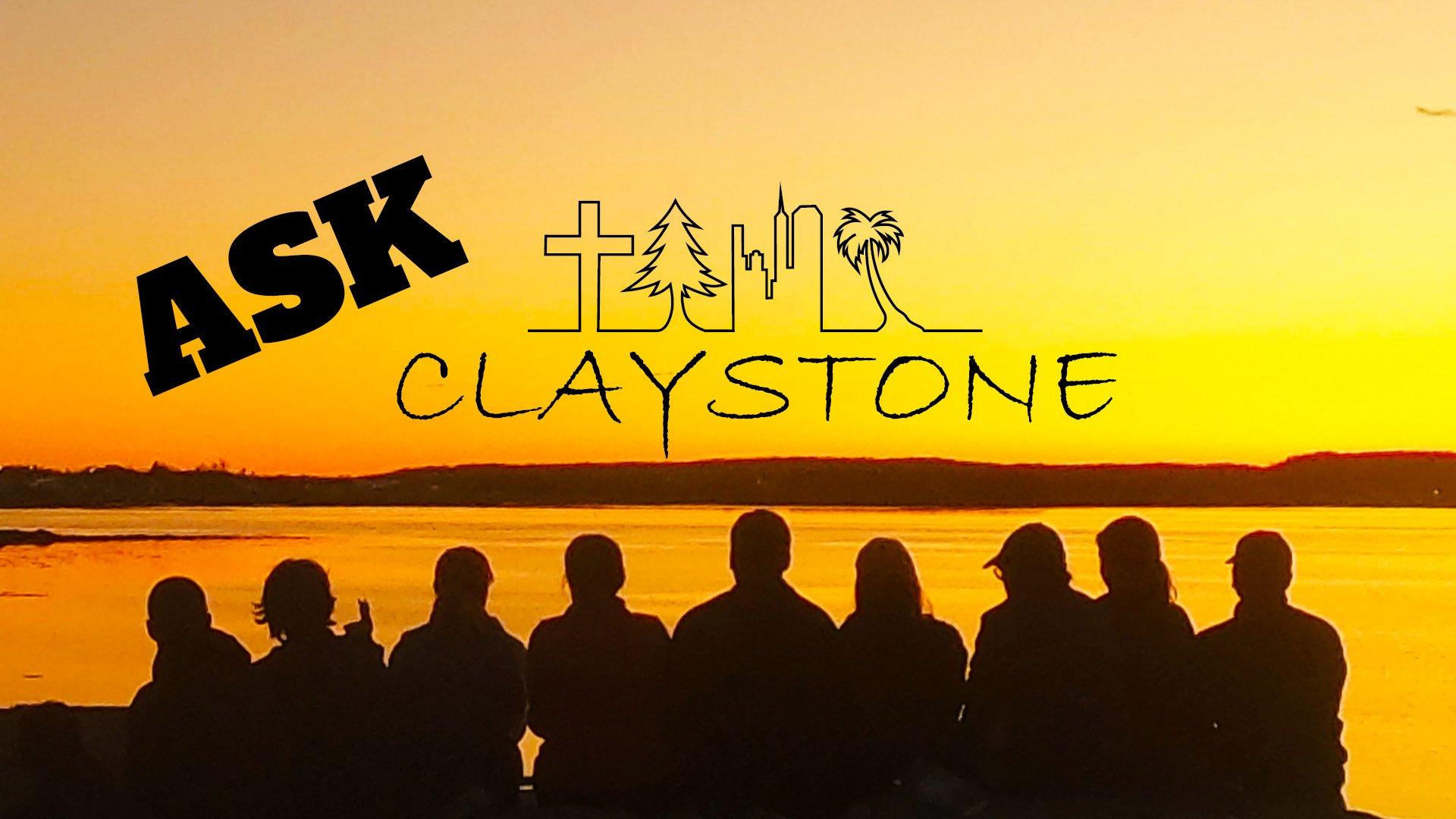 Ask ClayStone
