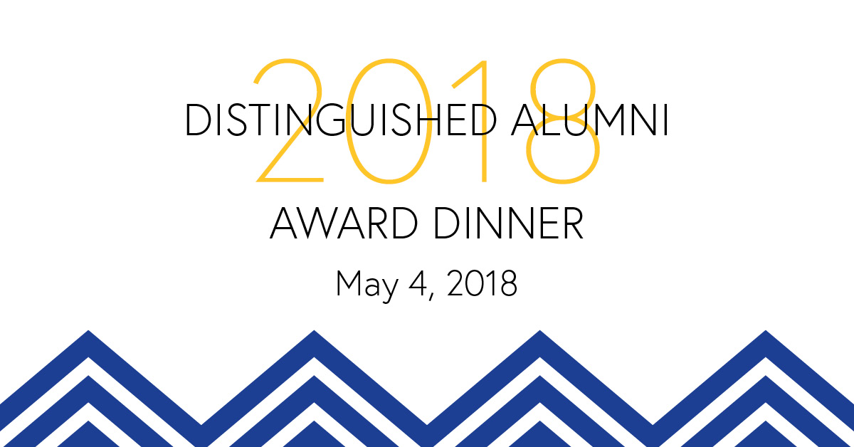 2018 Distinguished Alumni Award Dinner, May 4, 2018