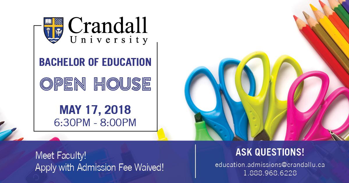 Bachelor of Education Open House