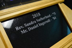 2018 Distinguished Alumni plaque - Rev. Sandra Sutherland ('75), Mr. Daniel Ingersoll ('84)