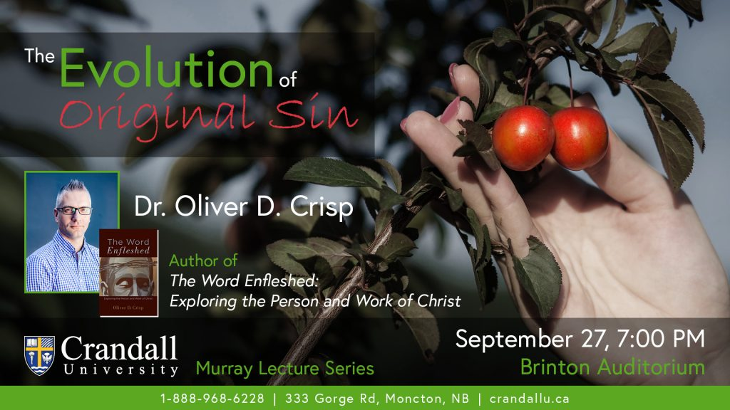 2018 Crandall University Murray Lecture featuring Dr. Oliver D. Crisp