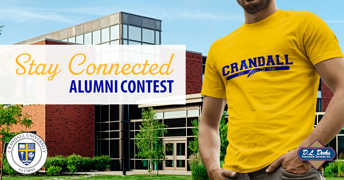 Stay Connected Alumni Contest, Sponsored by Deeks Insurance