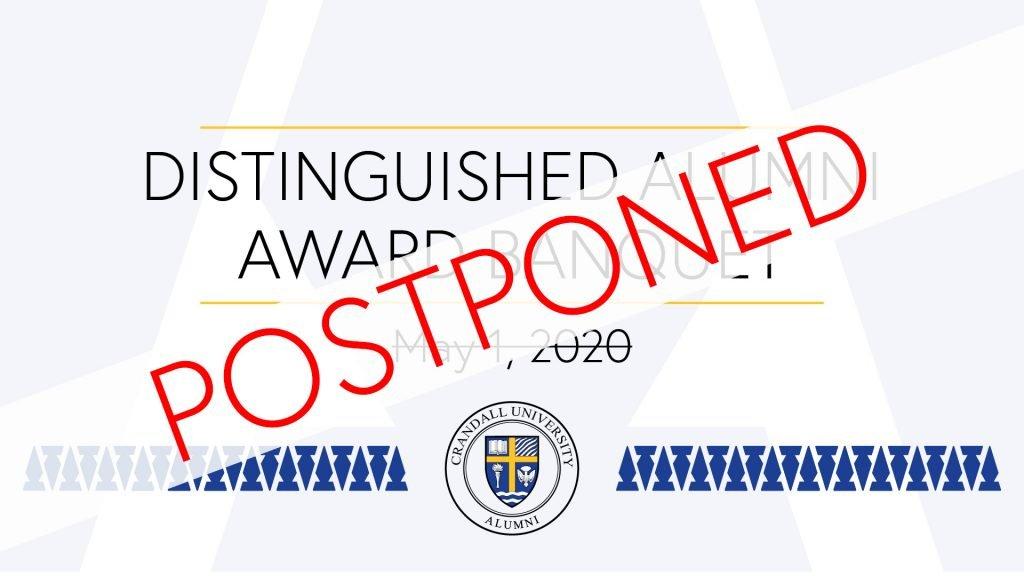 Distinguished Alumni Award Banquet Postponed