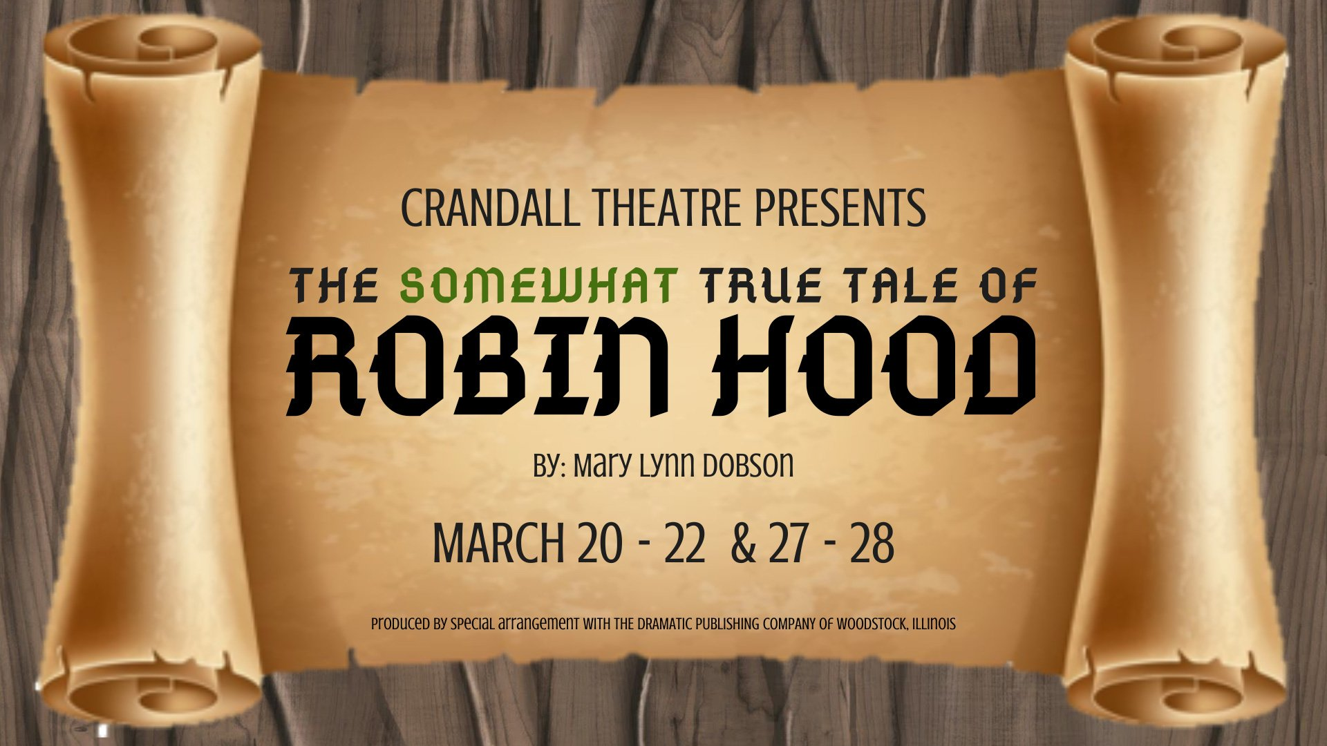 Crandall Theatre presents: The Somewhat True Tale of Robin Hood by Mary Lynn Dobson, opening March 20, 2020